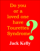 Do you or your loved one have Tourettes Syndrome