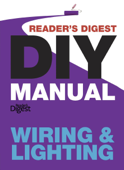 Reader's Digest DIY Manual – Wiring & Lighting