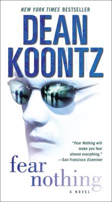 Fear Nothing - Dean Koontz book