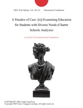 A Paradox Of Care: [re]-Examining Education For Students With Diverse Needs (Charter Schools Analysis)