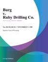 Burg V Ruby Drilling Co