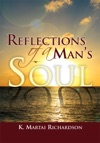Reflections Of A Mans Soul