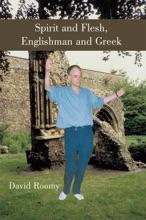 Spirit And Flesh, Englishman And Greek