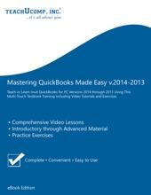 Mastering QuickBooks Made Easy V.2014-2013