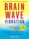 Brain Wave Vibration Second Edition