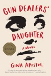 Gun Dealers Daughter A Novel