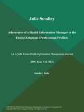 Julie Smalley: Adventures Of A Health Information Manager In The United Kingdom (Professional Profiles)