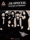 38 Special Guitar Anthology Songbook