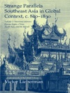 Strange Parallels Southeast Asia In Global Context C800-1830 Volume 2