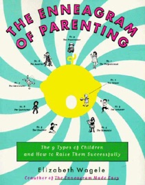 The Enneagram Of Parenting