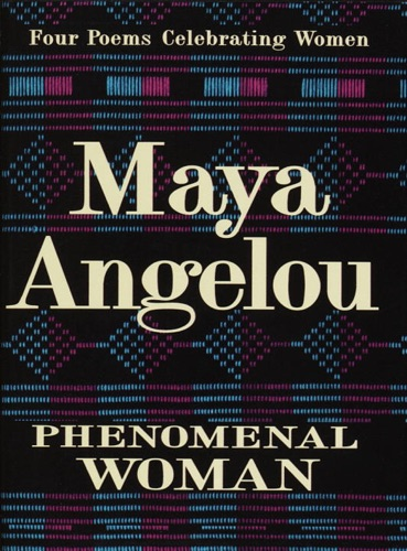 Maya Angelou - Phenomenal Woman