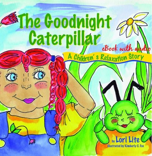 The Goodnight Caterpillar with audio