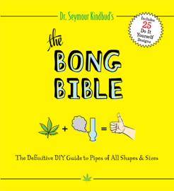 The Bong Bible