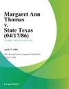 Margaret Ann Thomas V State Texas
