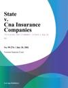 State V Cna Insurance Companies
