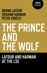 Prince And The Wolf Latour And Harman At The LSE The