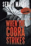 When The Cobra Strikes