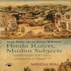 Hindu Rulers Muslim Subjects