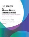 U Wages V Morse Diesel International