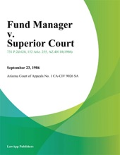 Fund Manager v. Superior Court