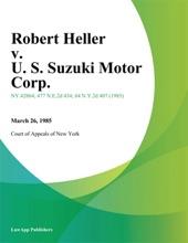 Robert Heller V. U. S. Suzuki Motor Corp.