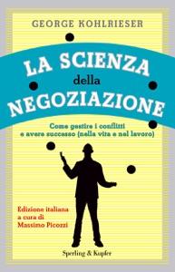 La scienza della negoziazione da George Kohlrieser