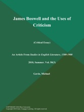 James Boswell And The Uses Of Criticism (Critical Essay)