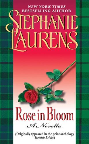 Stephanie Laurens - Rose in Bloom