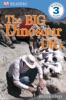 DK Readers L3: The Big Dinosaur Dig (Enhanced Edition)