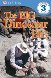 DK Readers L3: The Big Dinosaur Dig (Enhanced Edition)