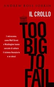 Too Big to Fail da Andrew Ross Sorkin