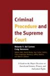Criminal Procedure And The Supreme Court Enhanced Edition