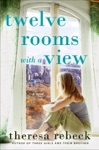 Twelve Rooms With A View