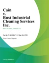 Cain V Rust Industrial Cleaning Services Inc