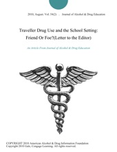 Traveller Drug Use And The School Setting: Friend Or Foe?(Letter To The Editor)