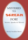 Mysteries To Scream For