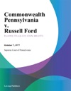 Commonwealth Pennsylvania V Russell Ford