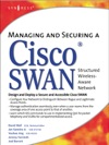 Managing And Securing A Cisco SWAN Structured Wireless-Aware Network