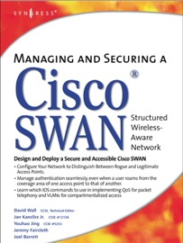 MANAGING AND SECURING A CISCO® SWAN STRUCTURED WIRELESS-AWARE NETWORK