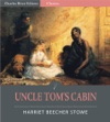 Uncle Toms Cabin Illustrated Edition