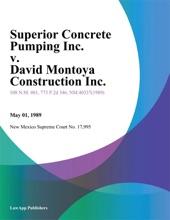 Superior Concrete Pumping Inc. v. David Montoya Construction Inc.