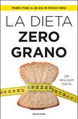 La dieta zero grano Book Cover