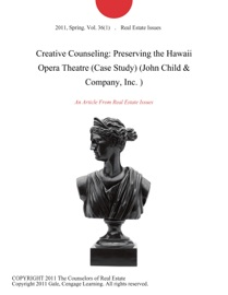 Creative Counseling Preserving The Hawaii Opera Theatre Case Study John Child Company Inc