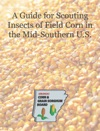 A Guide For Scouting Insects Of Field Corn In The Mid-Southern US