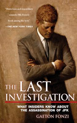 The Last Investigation - Gaeton Fonzi book