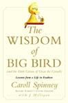 The Wisdom Of Big Bird And The Dark Genius Of Oscar The Grouch