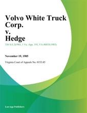 Volvo White Truck Corp. v. Hedge