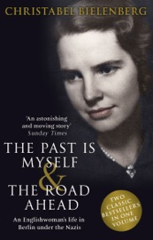The Past Is Myself The Road Ahead Omnibus