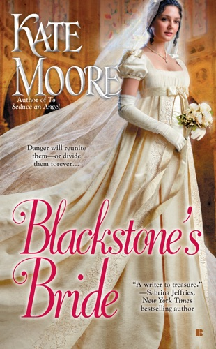 Kate Moore - Blackstone's Bride
