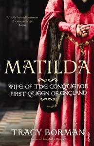 Matilda von Tracy Borman Buch-Cover